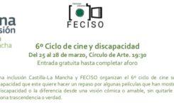 6º Ciclo de cine y discapacidad / Del 25 al 28 de marzo Círculo de Arte 19:30